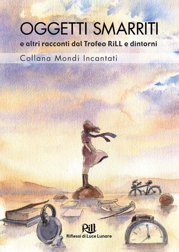 XXVII Trofeo RiLL per il miglior racconto fantastico